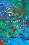 The Necessary Ones