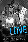 Whole Lotta Love (Rock Star Hearts #1)