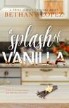 A Splash of Vanilla (Three Sisters Catering, #3)