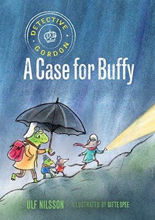 A Case for Buffy (Detective Gordon #4)