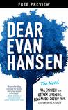 Dear Evan Hansen: The Novel Free Preview Edition (The First Three Chapters)