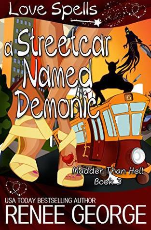 A Streetcar Named Demonic (Madder Than Hell, #3)