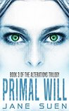 Primal Will (Alterations #3)
