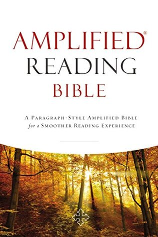 Amplified Reading Bible, eBook: A Paragraph-Style Amplified Bible for a Smoother Reading Experience