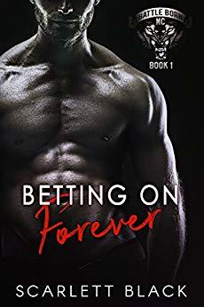Betting on Forever (Battle Born MC #1)