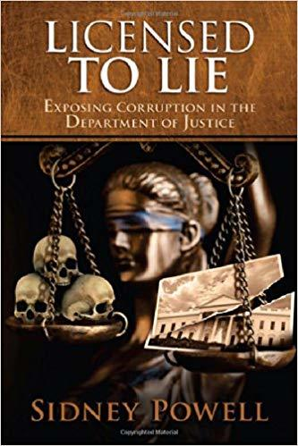 Licensed to Lie: Exposing Corruption in the Department of Justice
