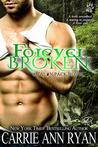 Forever Broken by Carrie Ann Ryan