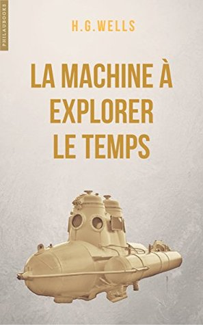 La machine à explorer le temps: Edition bilingue français-anglais