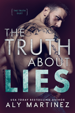 The Truth About Lies Aly Martinez