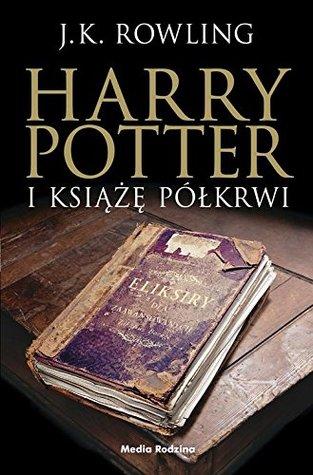 Harry Potter i Ksiaze Polkrwi, wydanie 3