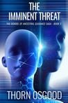 The Imminent Threat (The School of Ancestral Guidance Saga, #3)
