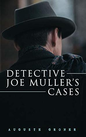 Detective Joe Muller's Cases: 5 Novels in One Edition