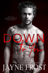 Down To You (Sixth Street Bands #5)