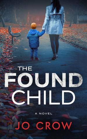 The Found Child (The Secrets of Suburbia #2)
