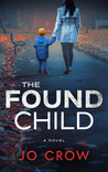 The Found Child (The Secrets of Suburbia #2)