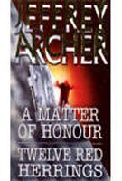 A Matter of Honour / Twelve Red Herrings