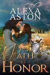 Path to Honor by Alexa Aston