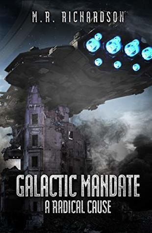 Galactic Mandate by M.R. Richardson