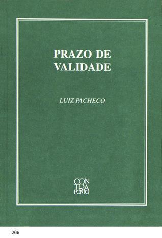 Prazo de Validade by Luiz Pacheco