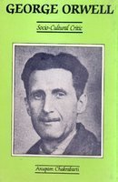 George Orwell: Socio-Cultural Critic