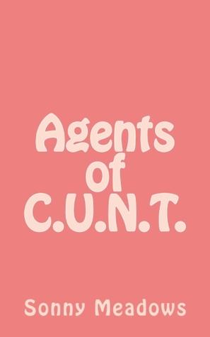 Agents of C.U.N.T.