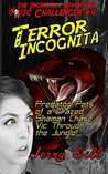 Terror Incognita (The Incredible Adventures of Vic Challenger #4)
