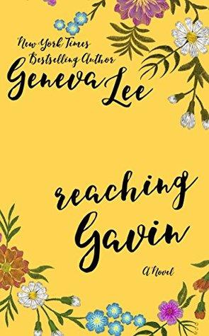 Reaching Gavin (Good Girls Don't, #3)
