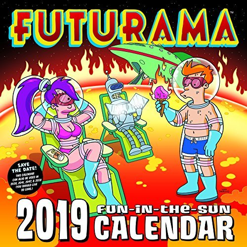 FUTURAMA 2019 Fun-in-the-Sun Calendar