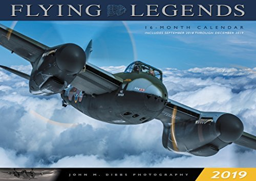 Flying Legends 2019: 16-Month Calendar - September 2018 through December 2019