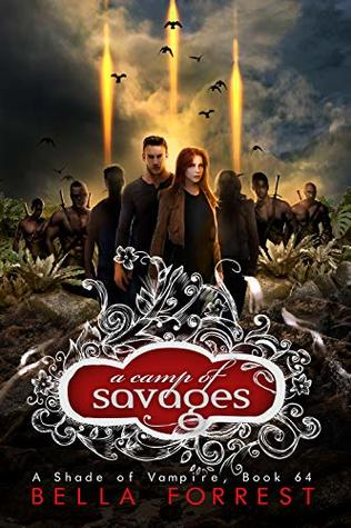 A Camp of Savages (A Shade of Vampire #64)