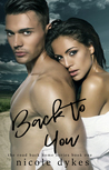 Back to You (The Road Back Home Series, #1)