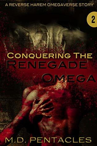 Conquering the Renegade Omega (The Hunt, #2)