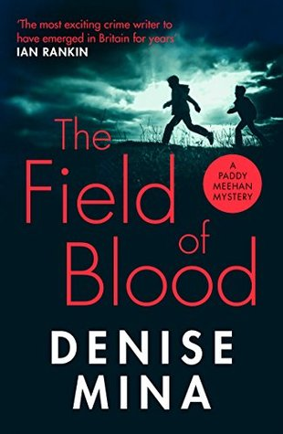 The Field of Blood (Paddy Meehan Book 4)