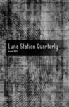 Luna Station Quarterly: Issue 003