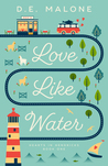 Love Like Water (Hearts in Hendricks, #1)