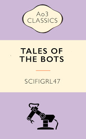 Rescue Missions and Mistaken Identities (Tales of the Bots, #5)