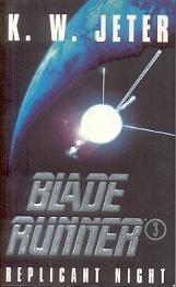 Blade Runner3: Replicant Night