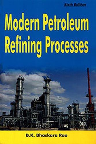 Modern Petroleum Refining Processes