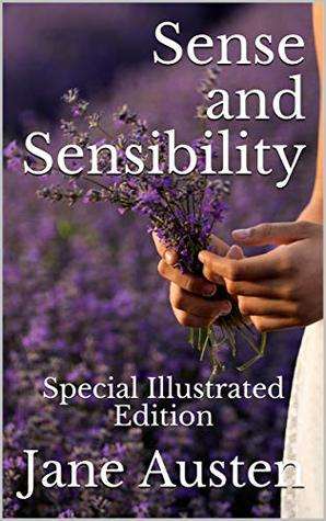 Sense and Sensibility: Special Illustrated Edition