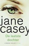 De laatste dochter by Jane Casey