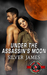 Under the Assassin's Moon by Silver James