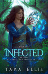 Infected: The Shiners (Forgotten Origins Trilogy #1)