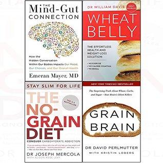 The Mind-Gut Connection / Wheat Belly / The No-Grain Diet / Grain Brain
