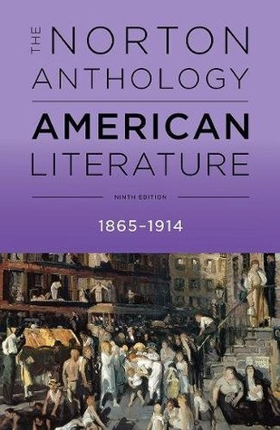 The The Norton Anthology of American Literature: The Norton Anthology of American Literature Volume C