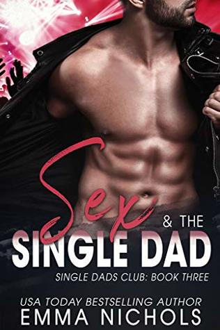 Sex-&-The-Single-Dad-Single-Dad-Club-Book-3-Emma-Nichols
