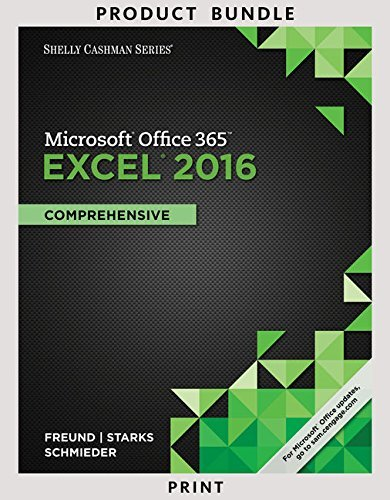 Bundle: Shelly Cashman Series Microsoft Office 365 & Excel 2016: Comprehensive + Shelly Cashman Series Microsoft Office 365 & Access 2016: Intermediate