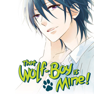 That Wolf-Boy is Mine! (Issues) (4 Book Series)