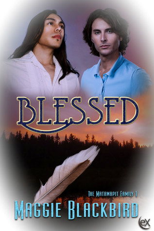 Blessed (The Matawapit Family Series, #1)