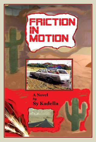Friction in Motion by Sy Kadella