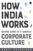 How India Works by Aarti Kelshikar